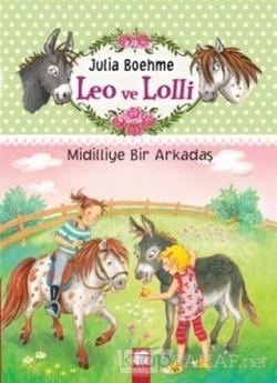 Leo ve Lolli Midilliye Bir Arkadaş