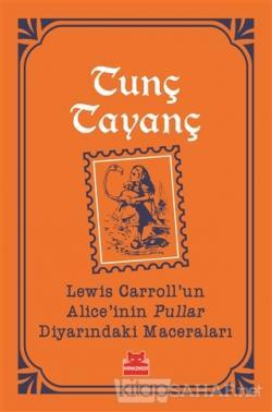 Lewis Carroll'un Alice'inin Pullar Diyarındaki Maceraları