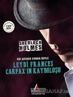 Leydi Frances Carfax'ın Kayboluşu - Sherlock Holmes