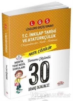 LGS T. C. İnkılap Tarihi ve Atatürkçülük Tamamı Çözümlü 30 Branş Denemesi