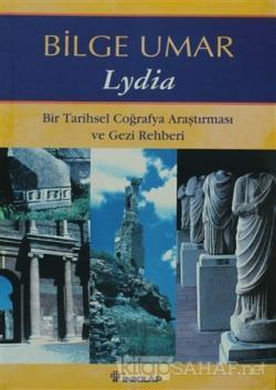 Lydia Bir Tarihsel Coğrafya Araştırması ve Gezi Rehberi