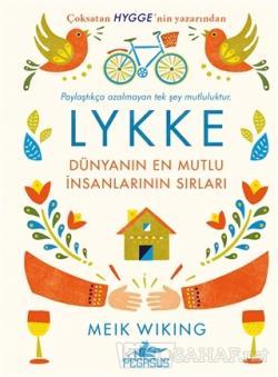 Lykke - Dünyanın En Mutlu İnsanlarının Sırları (Ciltli)
