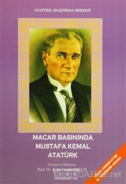 Macar Basınında Mustafa Kemal Atatürk