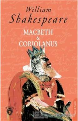 Macbeth ve Coriolanus