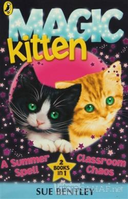 Magic Kitten A Sumer Spell and Classroom Chaos