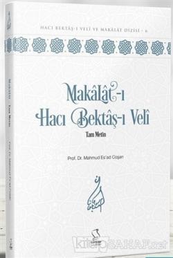 Makalat-ı Hacı Bektaş-ı Veli Tam Metin (Ciltli)