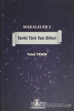 Makaleler 2 - Tarihi Türk Yazı Dilleri