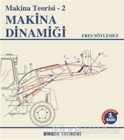 Makina Dinamiği - Makina Teorisi 2