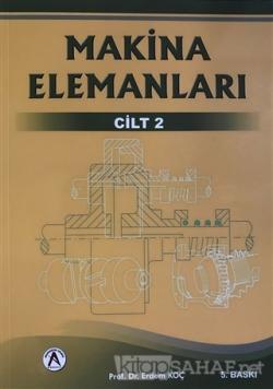 Makina Elemanları 2. Cilt