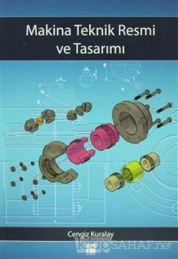 Makina Teknik Resmi ve Tasarımı