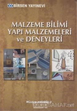 Malzeme Bilimi Yapı Malzemeleri ve Deneyleri