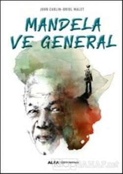 Mandela ve General - John Carlin | Yeni ve İkinci El Ucuz Kitabın Adre