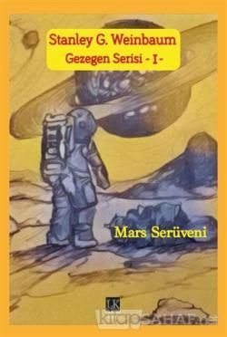Mars Serüveni - Gezegen Serisi 1