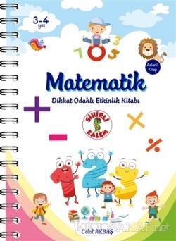 Matematik - Dikkat Odaklı Etkinlik Kitabı
