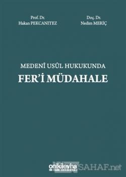Medeni Usul Hukukunda Fer'i Müdahale (Ciltli)