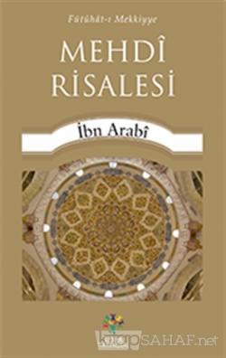 Mehdi Risalesi - Muhyiddin İbn Arabi- | Yeni ve İkinci El Ucuz Kitabın