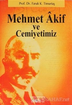 Mehmet Akif ve Cemiyetimiz