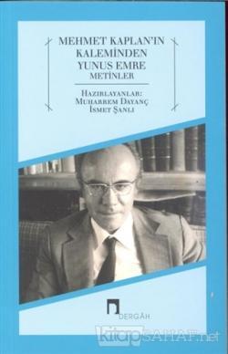 Mehmet Kaplan'ın Kaleminden Yunus Emre Metinler
