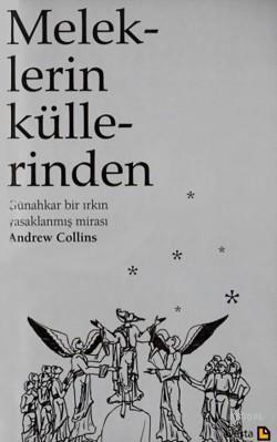 Meleklerin Küllerinden - Andrew Collins | Yeni ve İkinci El Ucuz Kitab