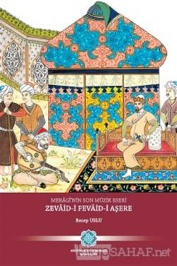 Meragi'nin Son Müzik Eseri Zevaid-i Fevaid-i Aşere