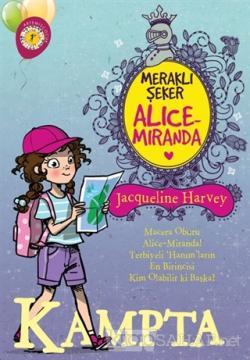 Meraklı Şeker Alice Miranda Kampta