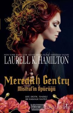 Meredith Gentry Mistral'in Öpücüğü