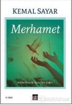 Merhamet - Kemal Sayar | Yeni ve İkinci El Ucuz Kitabın Adresi