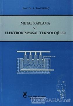 Metal Kaplama ve Elektrokimyasal Teknolojiler