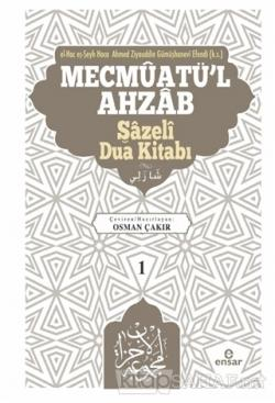 Mevcmuatü'l-Ahzab - Şazeli Dua Kitabı 1 (Ciltli)
