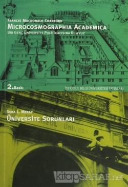 Microcosmographia Academica Bir Genç Üniversite Politikacısına Kılavuz F. M. Cornford Üniversite Sorunları