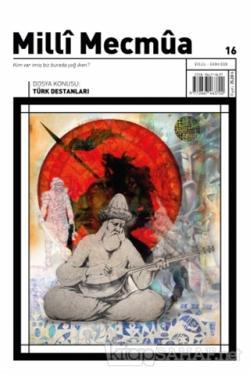 Milli Mecmua Dergisi Sayı: 16 Eylül Ekim 2020