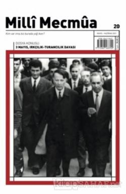 Milli Mecmua Dergisi Sayı: 20 Mayıs - Haziran 2021