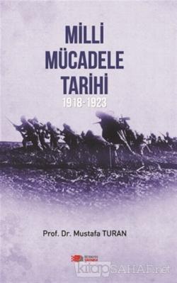Milli Mücadele Tarihi 1918 - 1923