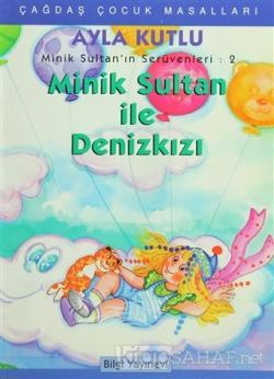 Minik Sultan'ın Serüvenleri: 2 Minik Sultanla Deniz Kızı