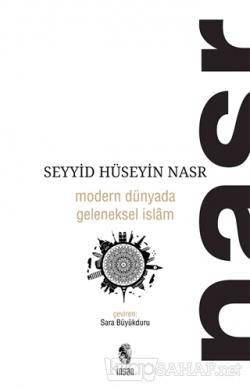 Modern Dünyada Geleneksel İslam