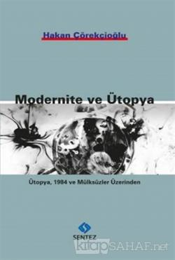 Modernite ve Ütopya
