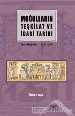 Moğolların Teşkilat ve İdari Tarihi