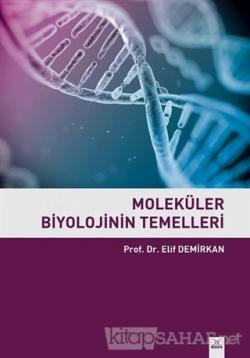 Moleküler Biyolojinin Temelleri