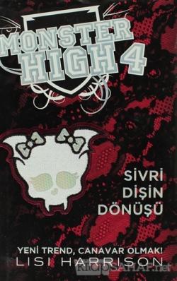 Monster High 4 -  Sivri Dişin Dönüşü