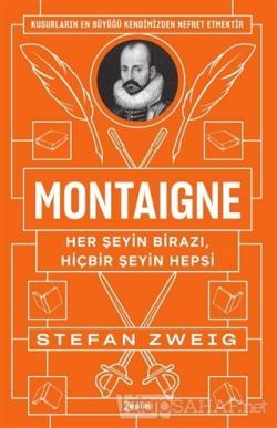 Montaigne: Her Şeyin Birazı, Hiçbir Şeyin Hepsi
