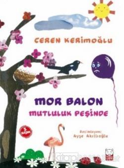 Mor Balon Mutluluk Peşinde