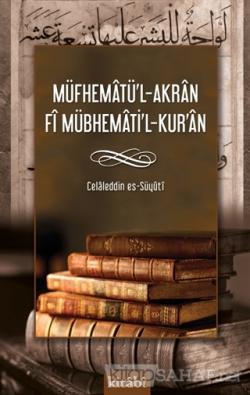 Müfhematü'l-Akran Fi Mübhemati'l-Kur'an