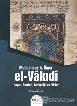 Muhammed b. Ömer El-Vakıdı (Ciltli)