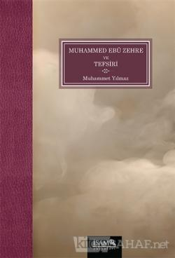 Muhammed Ebü Zehre ve Tefsiri