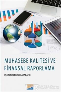 Muhasebe Kalitesi ve Finansal Raporlama