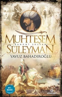 Muhteşem Kanunî Sultan Süleyman