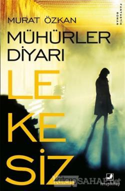 Mühürler Diyarı Lekesiz - Murat Özkan | Yeni ve İkinci El Ucuz Kitabın