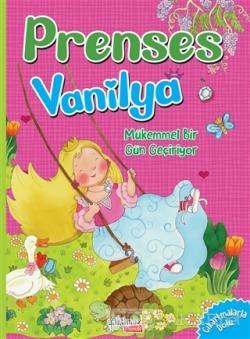 Mükemmel Bir Gün Geçiyor - Prenses Vanilya