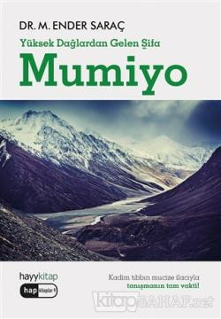Mumiyo - Yüksek Dağlardan Gelen Şifa