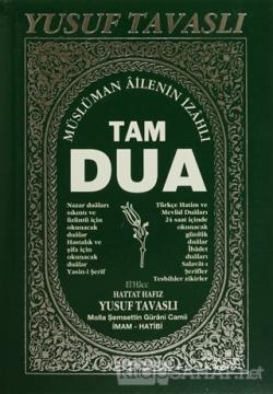 Müslüman Ailenin İzahlı Tam Dua Kitabı (B04)